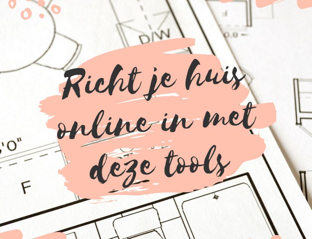 Richt je huis online in met deze tools